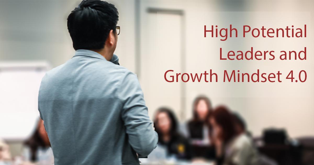โครงการอบรมภาวะผู้นำ High Potential Leaders and Growth Mindset 4.0